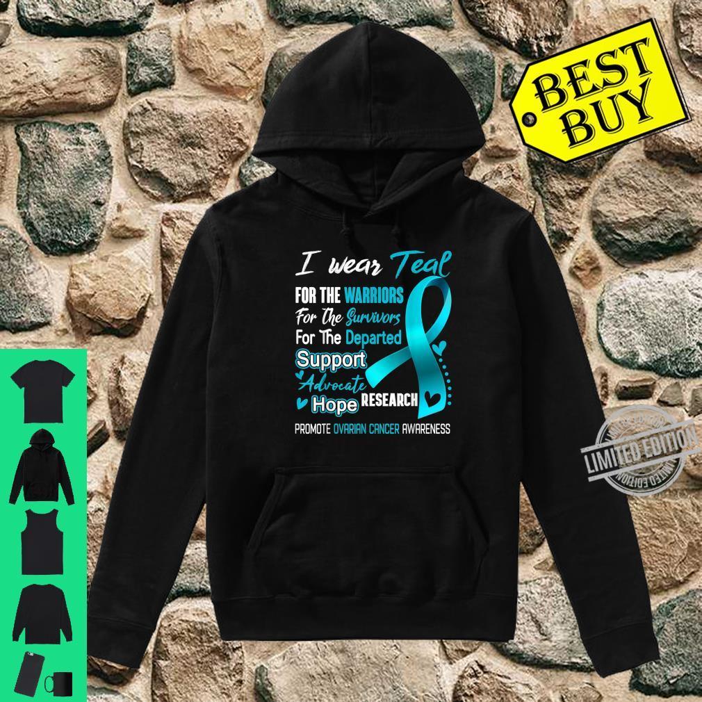 I Wear Teal For Ovarian Cancer Awareness Shirt