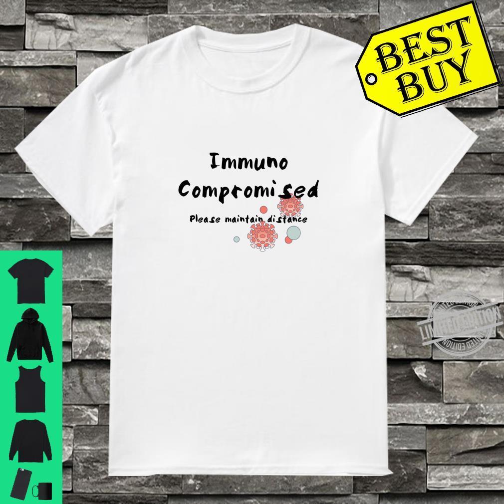 Immunocompromised Shirt