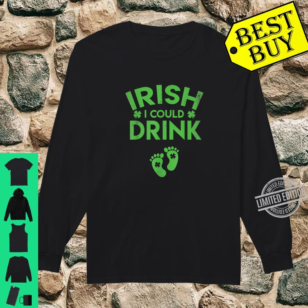 Irish I was Drinking St Patricks Day Pregnant Pregnancy Announcement Shirt