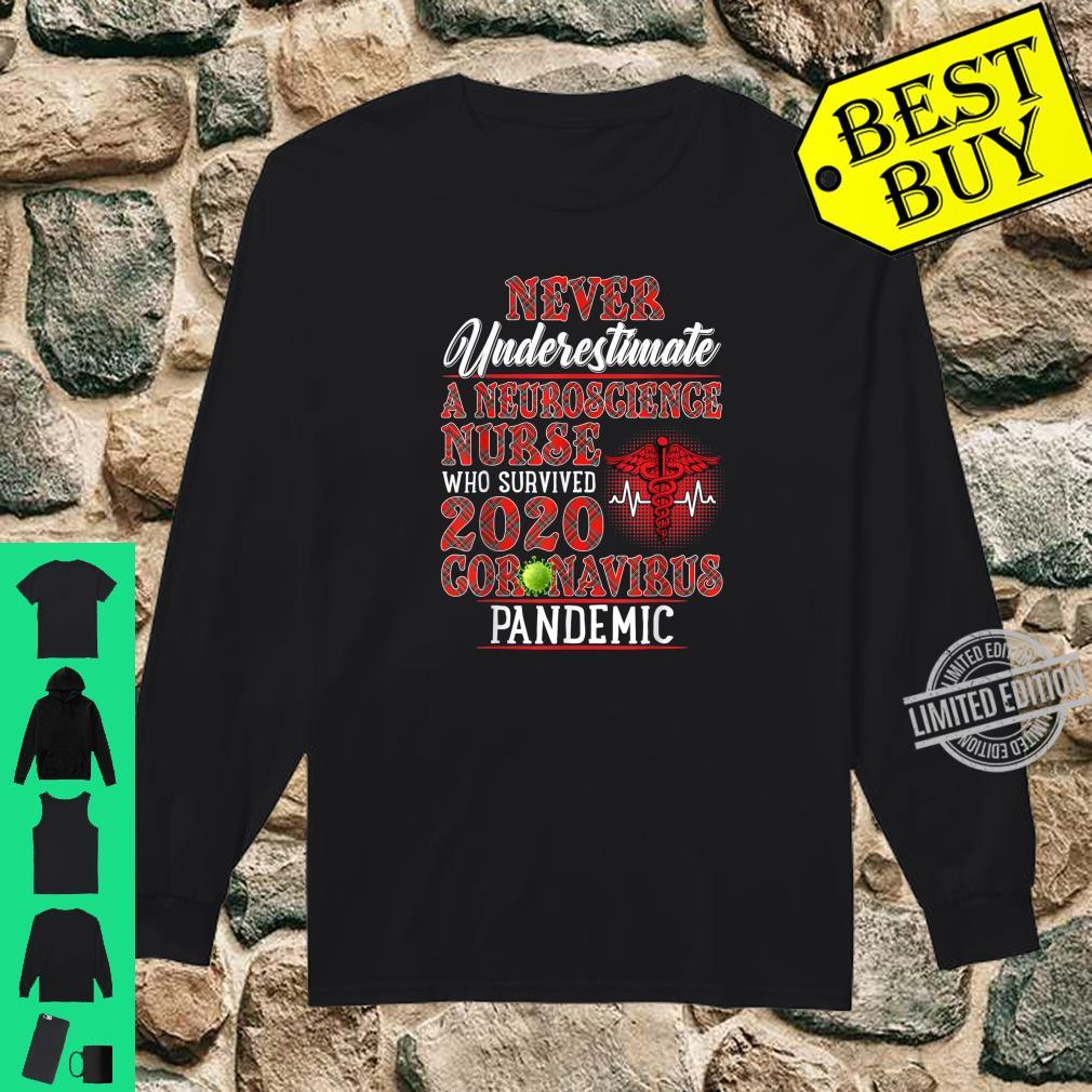 Never Underestimate A Neuroscience Nurse Who Survived Shirt long sleeved