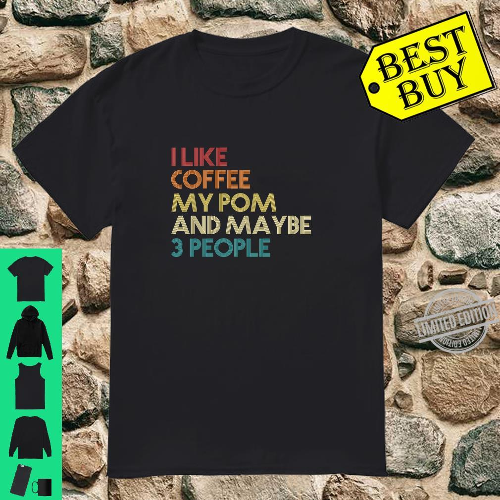 Pomeranian Dog Owner Coffees Quote Vintage Retro Shirt