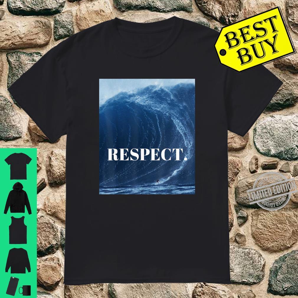 RESPECT. Shirt
