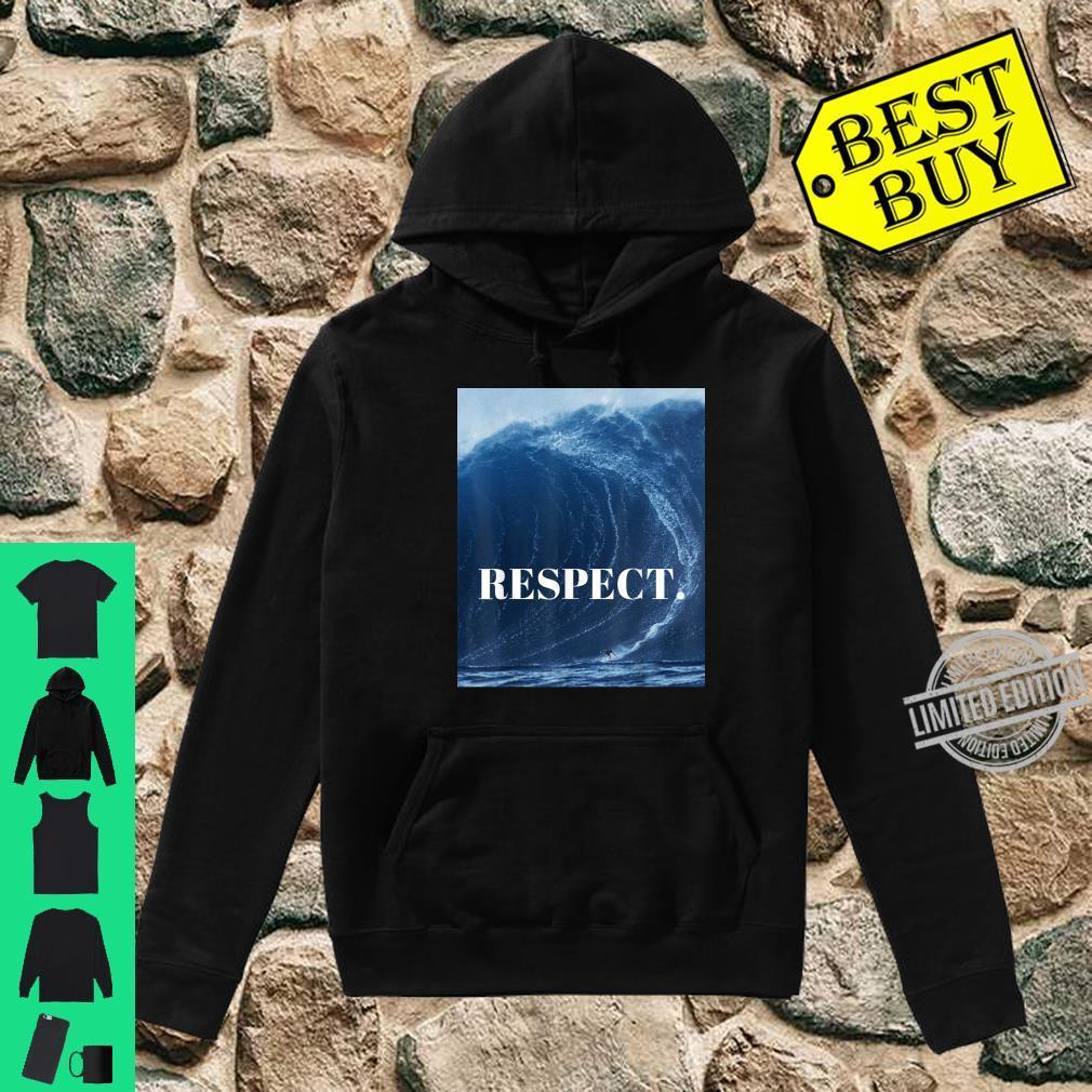 RESPECT. Shirt hoodie