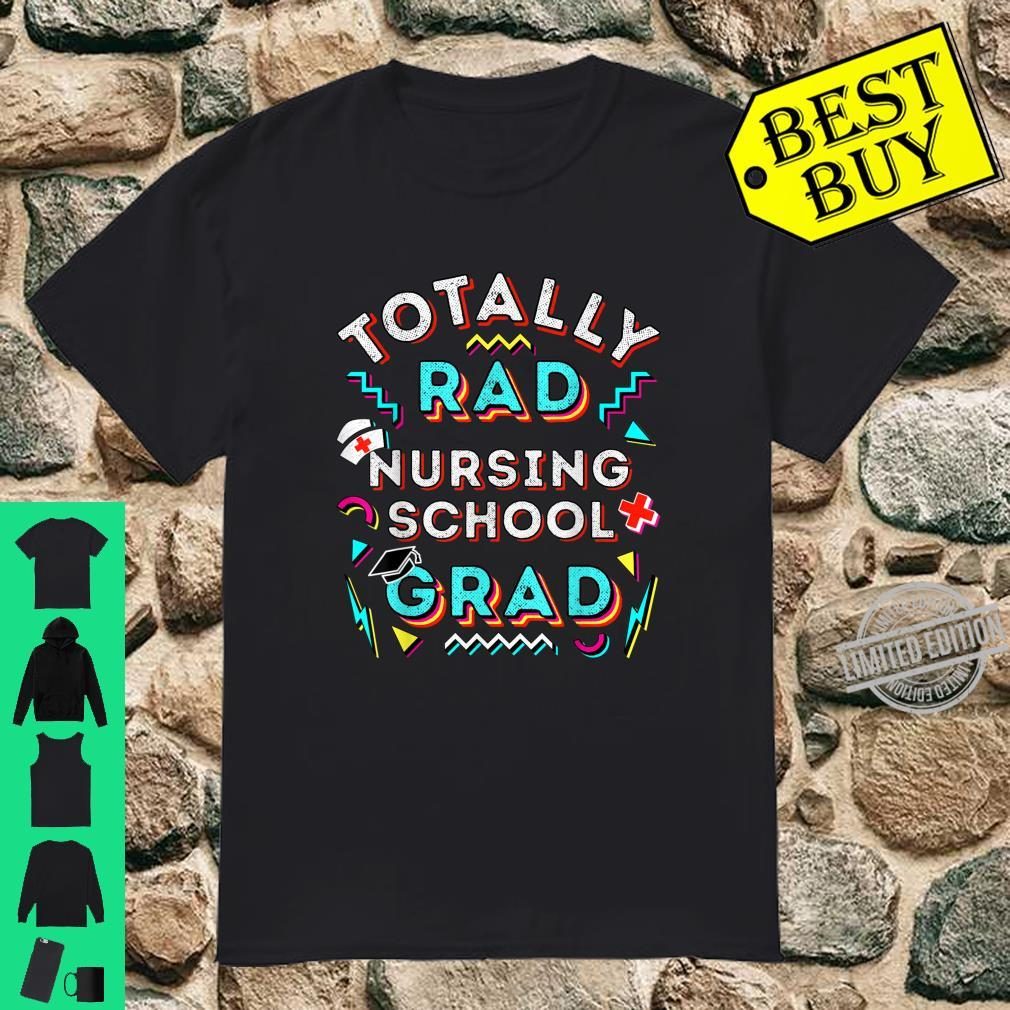 Rad Grad Nursing School Graduation Tassel Cap Nurse Hat Shirt