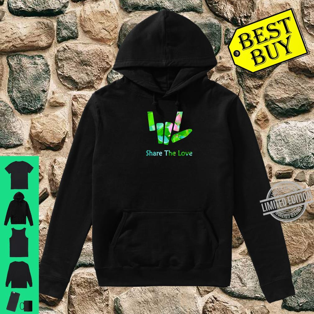 Share the Love Merch for and Youth BACK SIDE Shirt hoodie