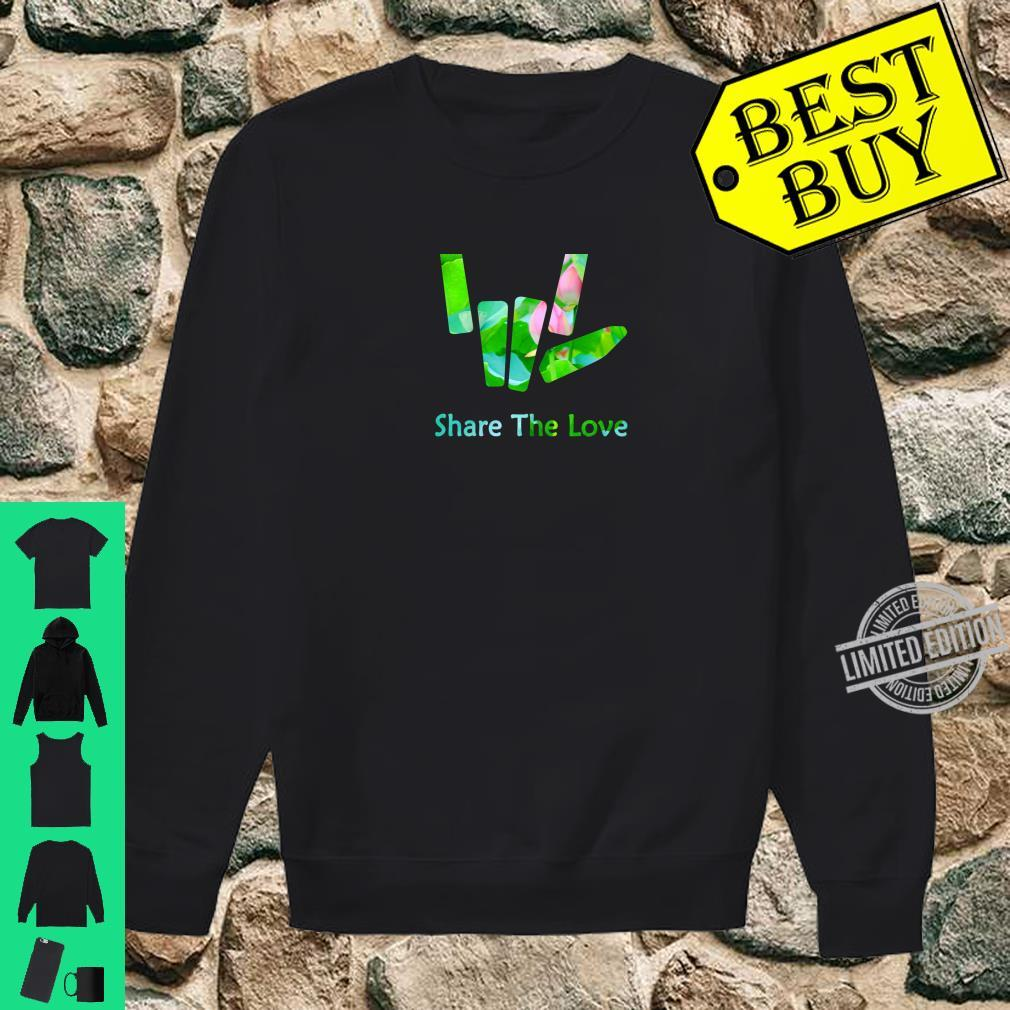 Share the Love Merch for and Youth BACK SIDE Shirt sweater