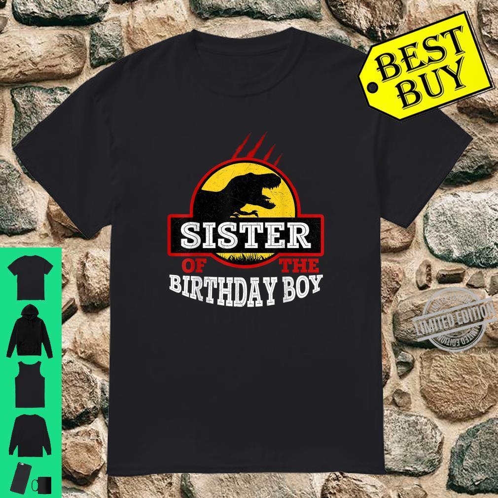 Sister Of The Birthday Boy Dinosaur Birthday Party Shirt