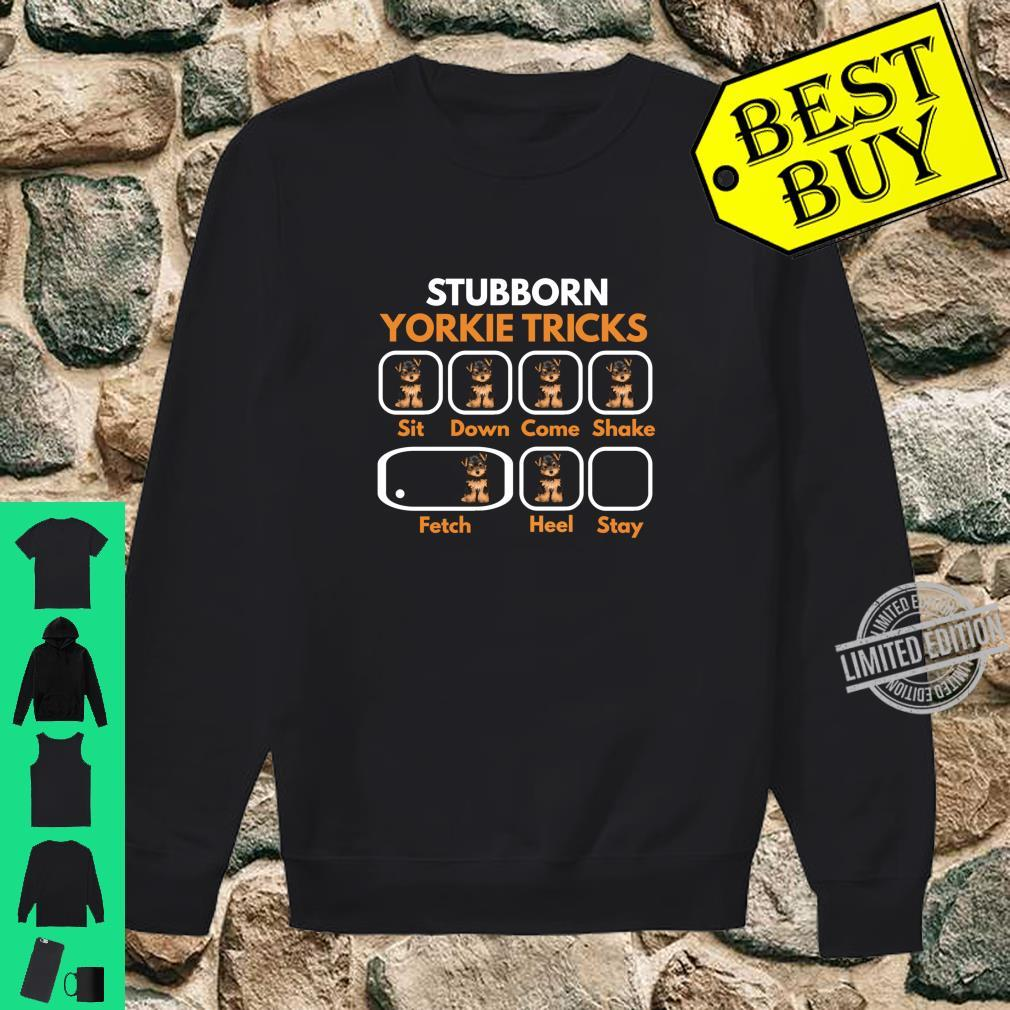 Stubborn Yorkie Tricks Yorkshire Terrier Yorkie Mom Shirt sweater