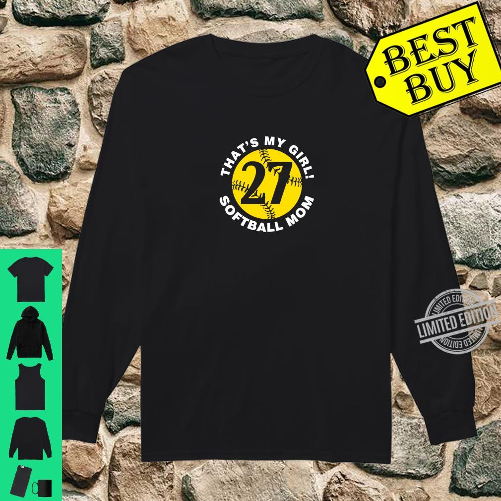That's My Girl #27 Softball Mom Mother's Day Fast Pitch Fan Shirt long sleeved