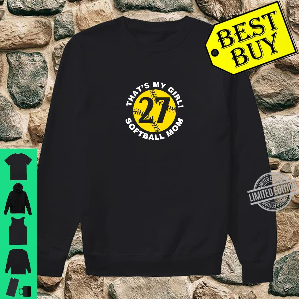 That's My Girl #27 Softball Mom Mother's Day Fast Pitch Fan Shirt sweater