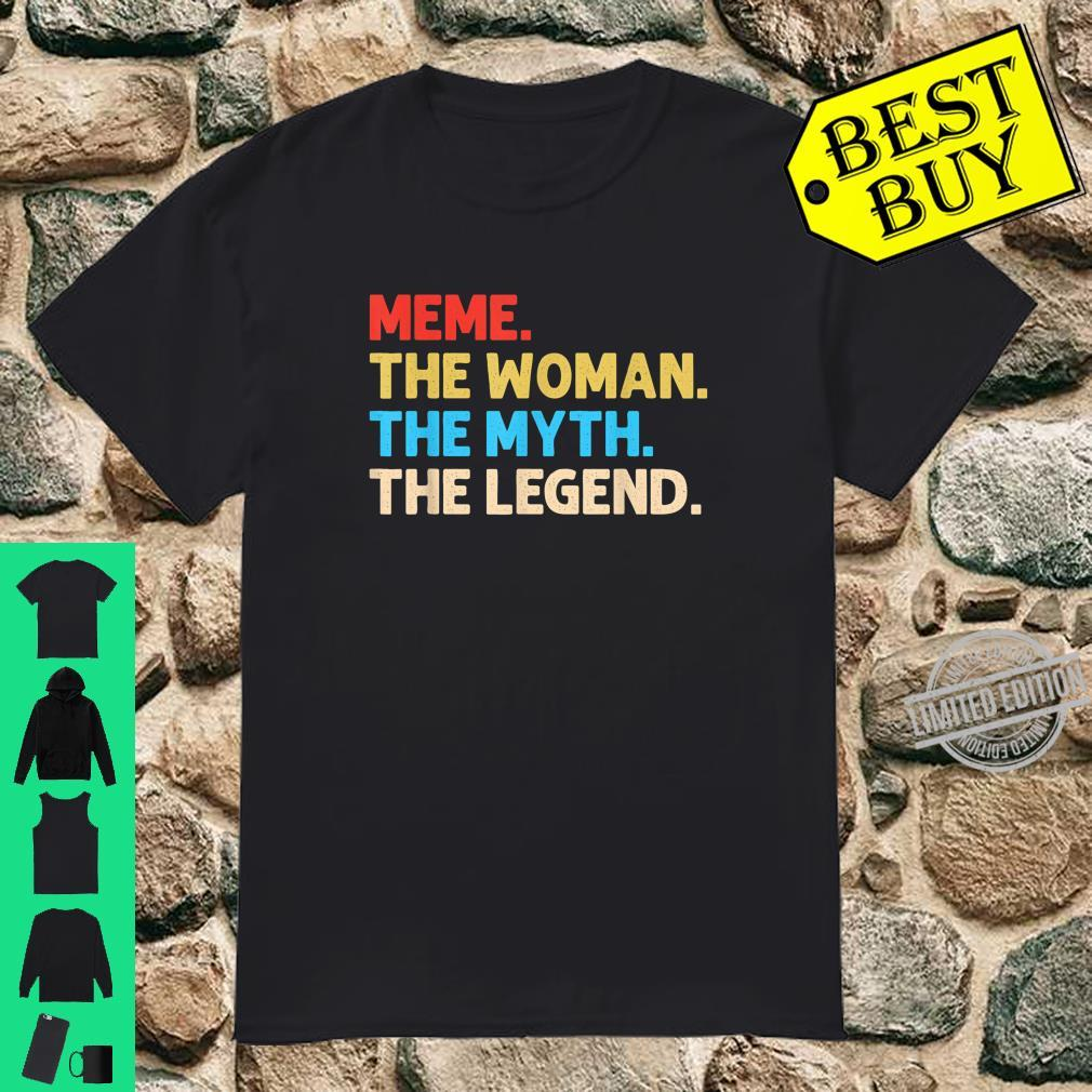 The Meme Myth Legend Mother Day Mom Grandma Proud Shirt