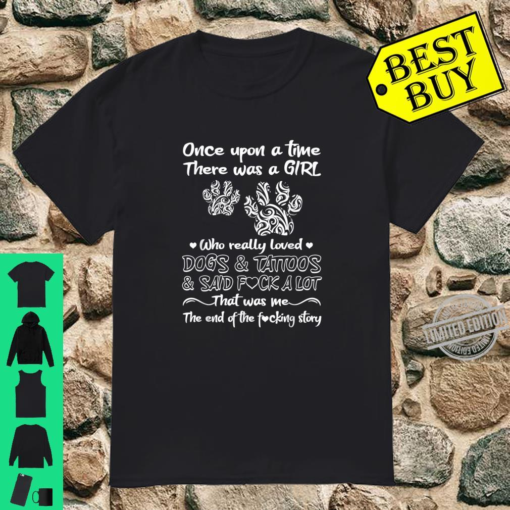 There Was A Girl Who Really Loved Dogs And Tattoos Dog Owner Shirt