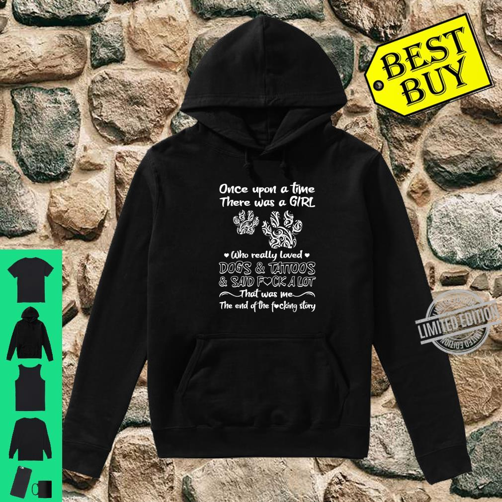 There Was A Girl Who Really Loved Dogs And Tattoos Dog Owner Shirt hoodie