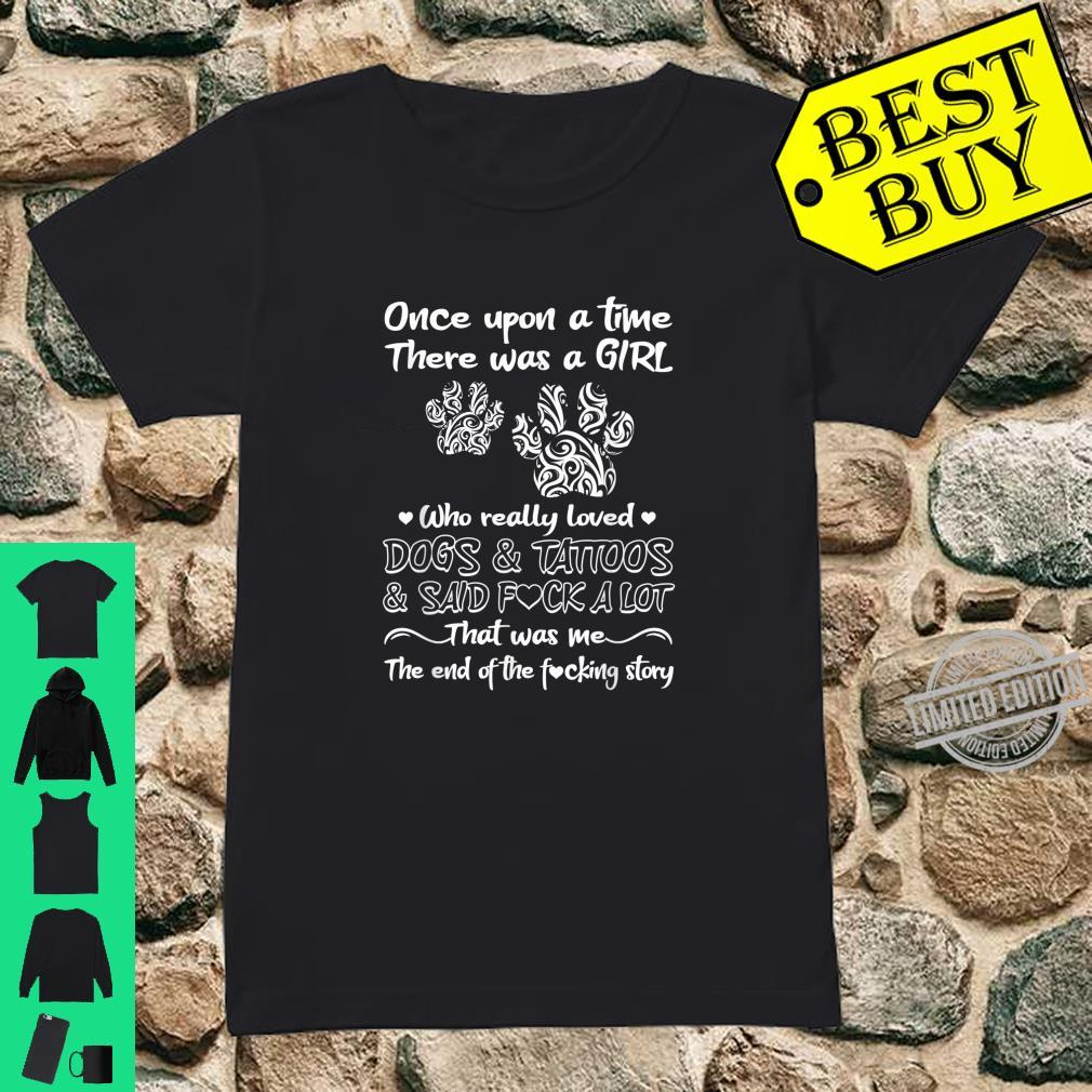 There Was A Girl Who Really Loved Dogs And Tattoos Dog Owner Shirt ladies tee
