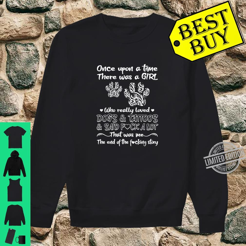 There Was A Girl Who Really Loved Dogs And Tattoos Dog Owner Shirt sweater