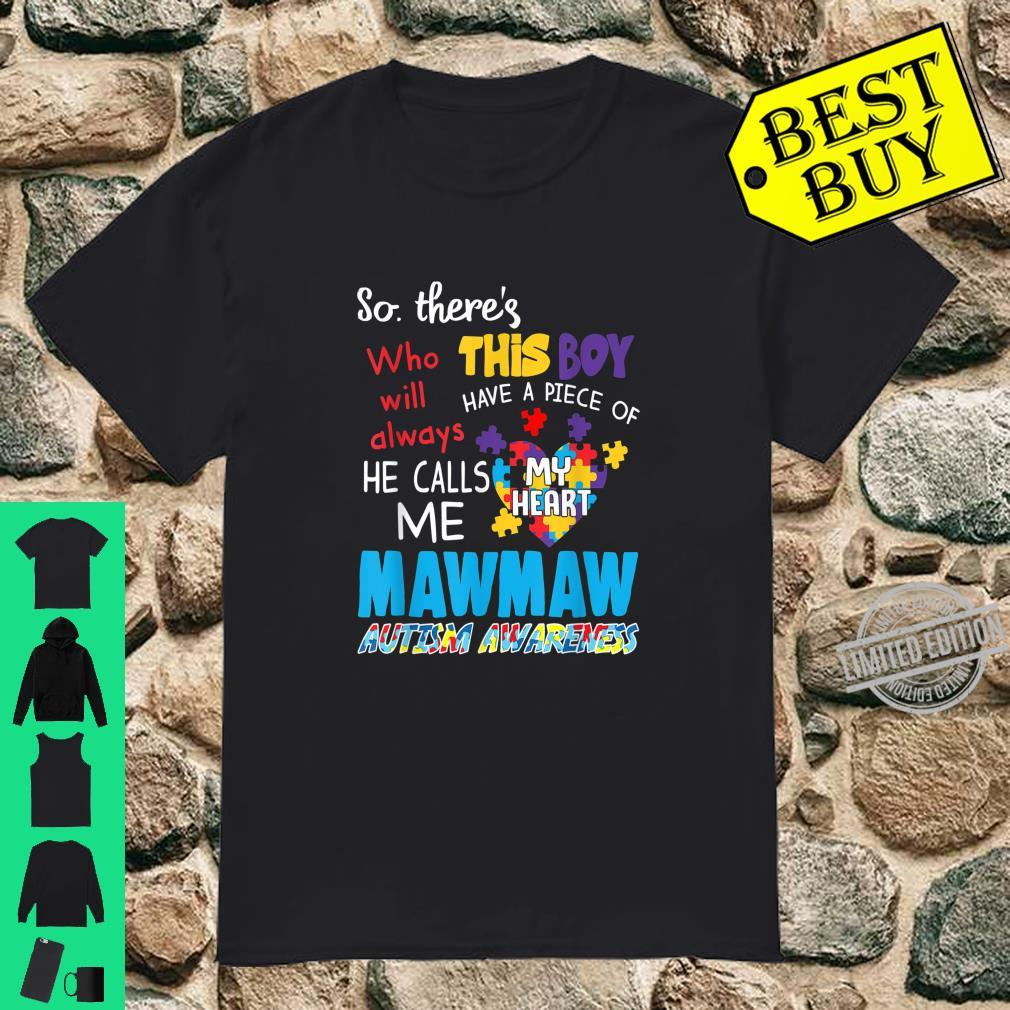 There's This Boy He Call Me Mawmaw Autism Awareness Shirt