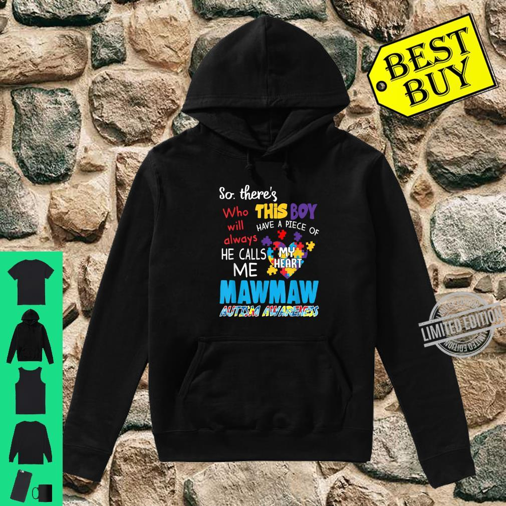 There's This Boy He Call Me Mawmaw Autism Awareness Shirt hoodie