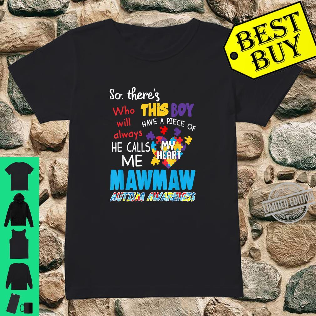 There's This Boy He Call Me Mawmaw Autism Awareness Shirt ladies tee