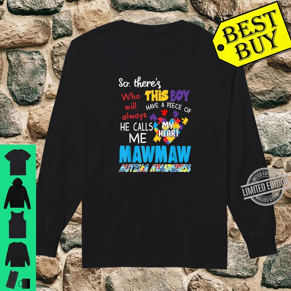 There's This Boy He Call Me Mawmaw Autism Awareness Shirt long sleeved
