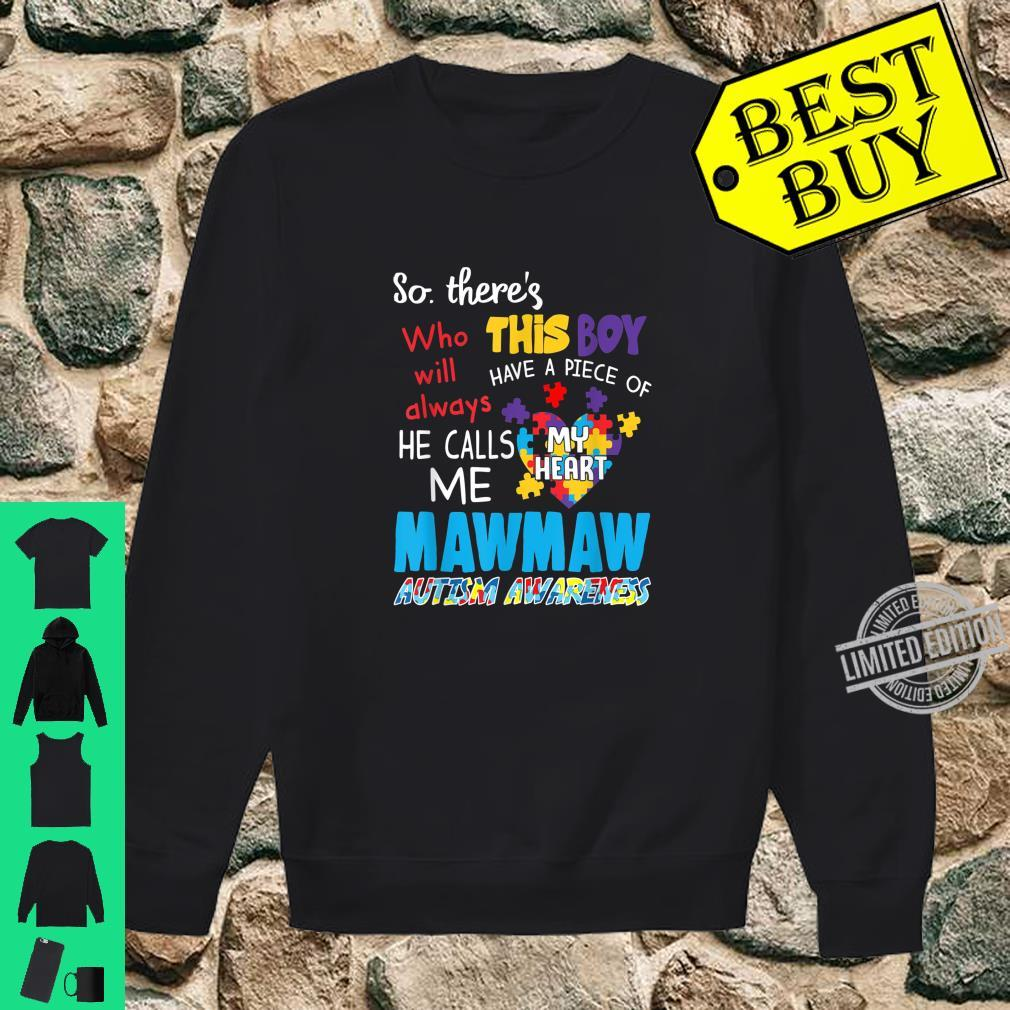 There's This Boy He Call Me Mawmaw Autism Awareness Shirt sweater