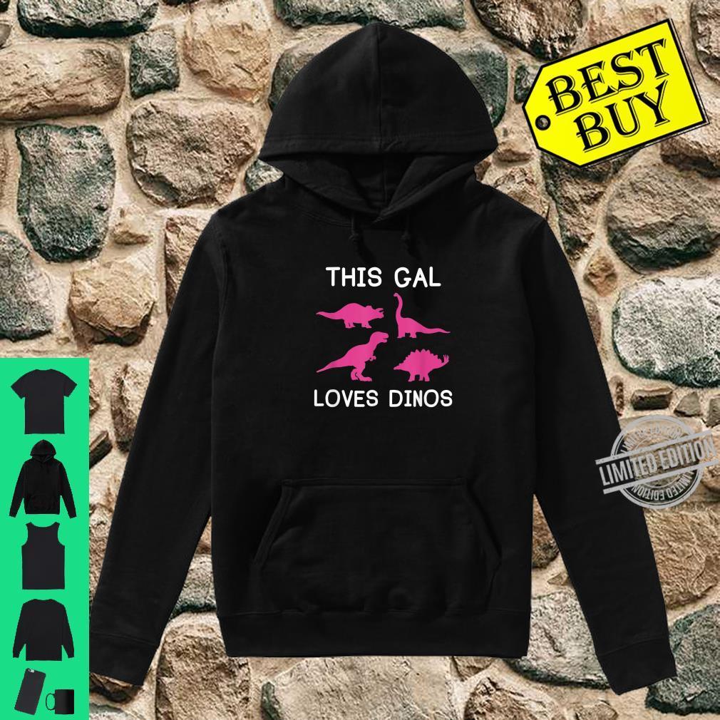 This Gal Loves Dinos Shirt, Dinosaur Girl Shirt hoodie