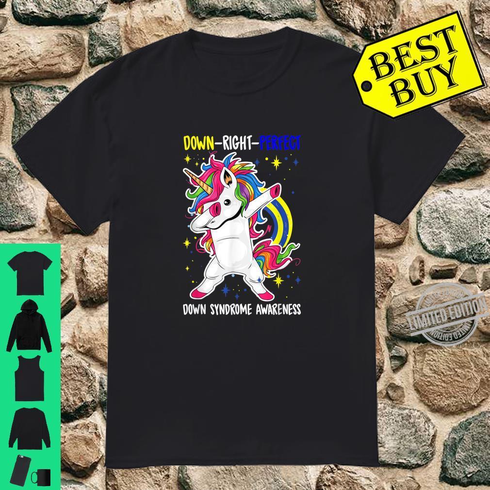 Unicorn Down Right Perfect Shirt Down Syndrome Awareness Shirt